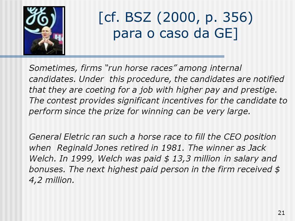 [cf. BSZ (2000, p. 356) para o caso da GE]